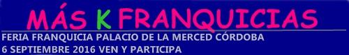 Más K franquicias en Córdoba 6 Septiembre 2016