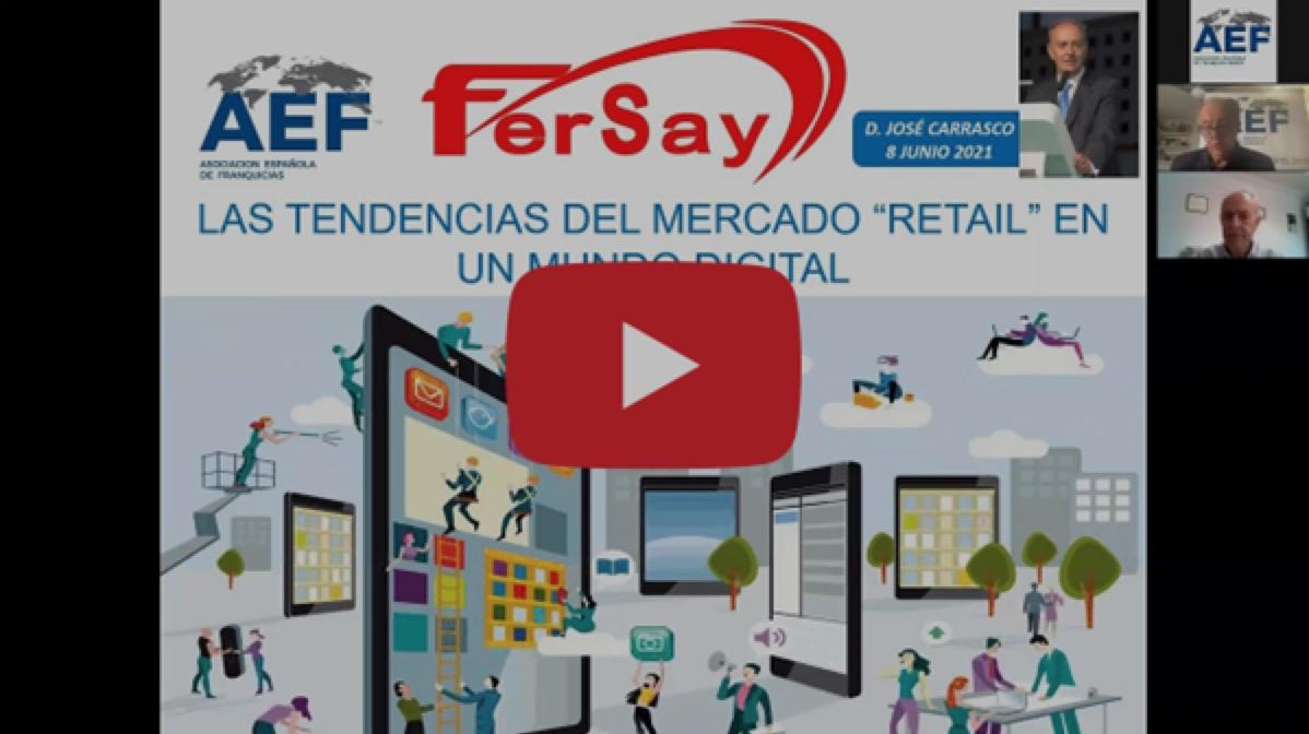 Fersay participa en un webinar sobre Retail-comercio en el mundo Digital organizado por la AEF