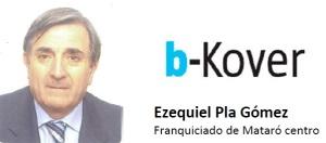 Ezequiel Pla Gómez Franquiciado de Mataró centro de la marca B-Kover