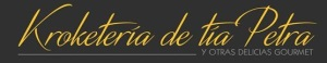 """KROKETERIA DE TIA PETRA, un concepto único de tienda gourmet, donde se une tradición y modernidad... y ahora platos preparado """"CALENTAR Y LISTO""""."""