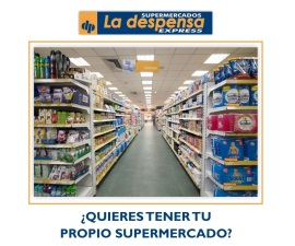 Supermercados la Despensa Express, presentes en Expofranquicia 2018